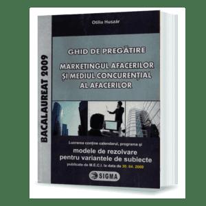 Bacalaureat Marketingul afacerilor si mediul concuretial al afacerilor 2009