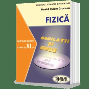 Fizica. Manual. F1+F2 (cls. a XI-a)