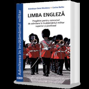 Limba engleză Pregătire pentru concursul de admitere în învăţământul militar superior şi postliceal