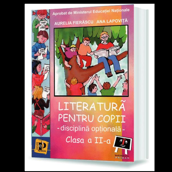Literatura pentru copii - disciplina optionala (cls. a II-a)