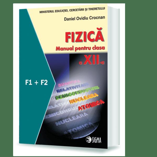 Fizica. Manual. F1 + F2 (cls. a XII-a)
