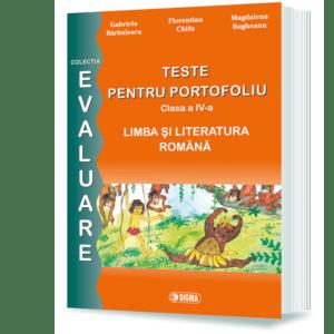 Pregătire pentru Evaluarea Naţională. Limba şi literatura română. Teste pentru portofoliu. Clasa a IV-a