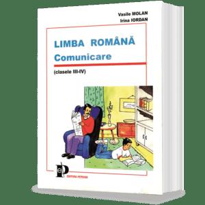 Limba ROMÂNĂ. Comunicare (Clasele III-IV)
