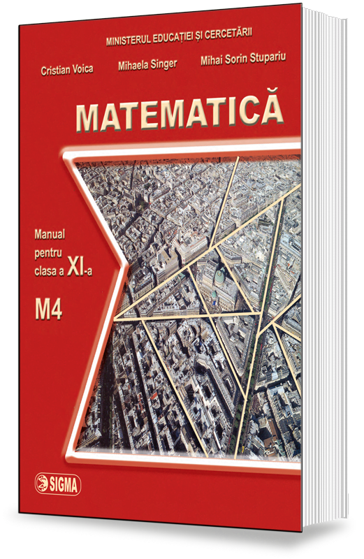 Matematica. Manual M4 (Cl. a XI-a)