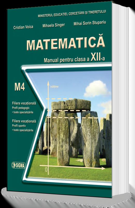 Matematica. Manual M4 (Cl.a XII-a)
