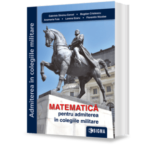 coperta matematica admitere colegii militare