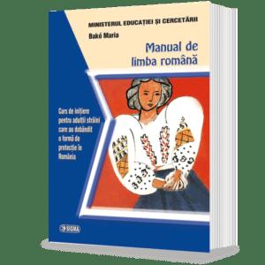 manual-de-limba-romana.-curs-de-initiere-pentru-adultii-straini-care-au-dobandit-o-forma-de-protectie-in-romania