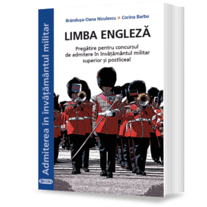 Limba-engleză-Pregătire-pentru-concursul-de-admitere-în-învăţământul-militar-superior-şi-postliceal