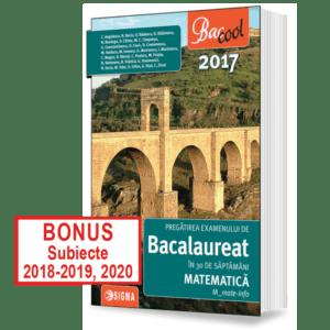 PREGATIREA-EXAMENULUI-DE-BACALAUREAT-LA-MATEMATICA-in-30-de-saptamani-M_mate-info-2017