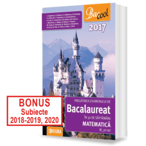 PREGATIREA-EXAMENULUI-DE-BACALAUREAT-LA-MATEMATICA-in-30-de-saptamani-M_st-nat-2017