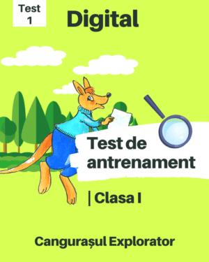 Test 1 – Clasa I