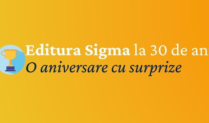 Editura Sigma la 30 de ani