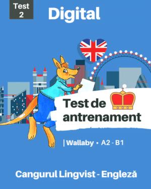 Test 2 de antreament – Engleza – Wallaby