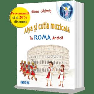 Alya şi cutia muzicală, În Roma antică