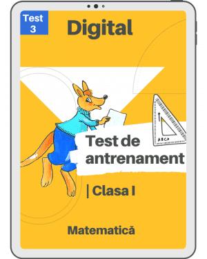 Test 3 – Clasa I