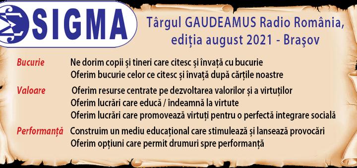 În perioada 25-29 august 2021 ne găsiți la cea de a III-a ediţie a Târgului de Carte GAUDEAMUS Brașov